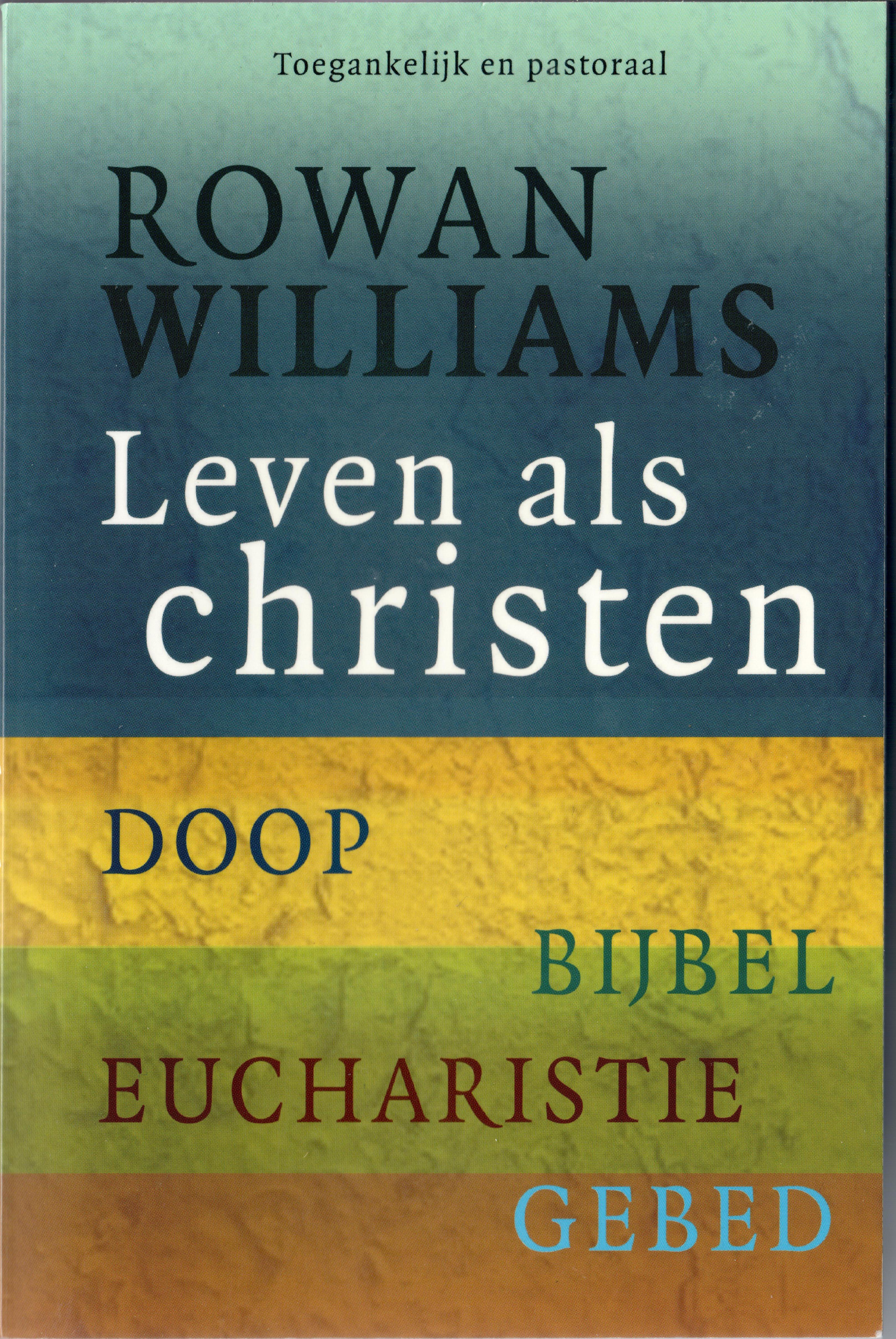 20190225 Rowan Williams leven als christen GROOT